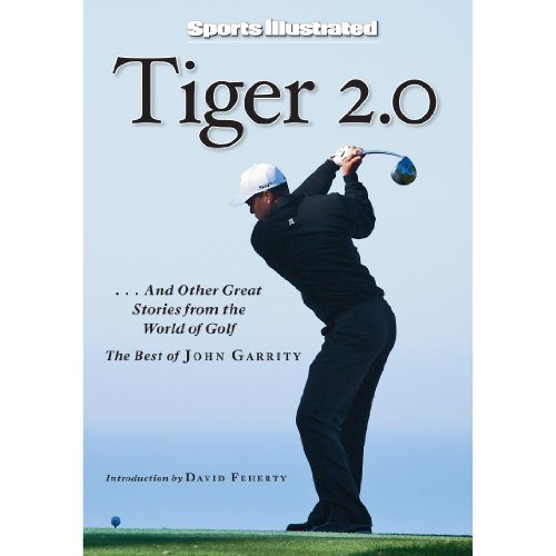 Tiger 2.0 and Other Great Stories from the World of Golf audiobook cover art