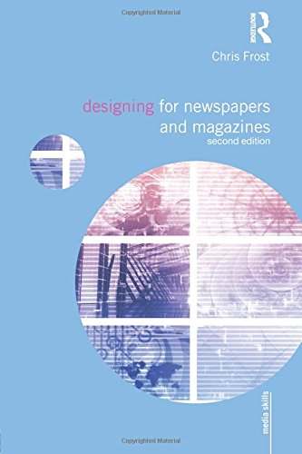 Designing for Newspapers and Mag...