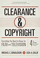 Clearance & Copyright: Everything You Need to Know for Film and Television