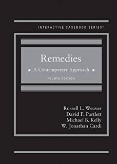 Remedies, A Contemporary Approach (Interactive Casebook Series)