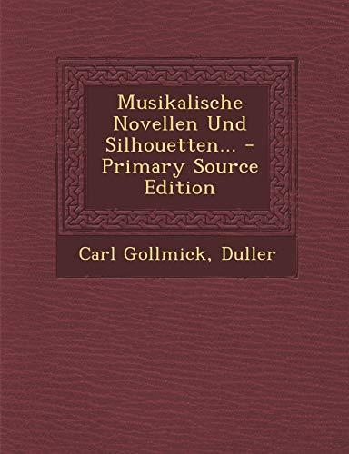 Musikalische Novellen Und Silhouetten...