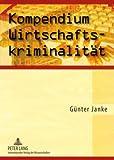Image of Kompendium Wirtschaftskriminalität (German Edition)