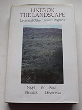Hardcover Lines on the landscape: Leys and other linear enigmas Book