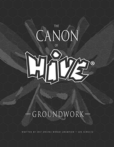 The Canon Of Hive: Groundwork (Black and White)