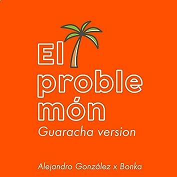 El Problemón (Guaracha Version)