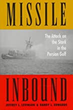 Missile Inbound: The Attack on the Stark in the Persian Gulf