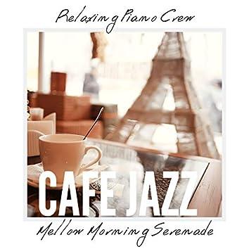 Cafe Jazz - Mellow Morning Serenade