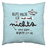 Happy Life 46256 Baumwoll, Maritime, Spruch Heute mache ich erst mal 40 cm x 40 cm Kissen, Blau