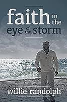 Faith In The Eye Of The Storm