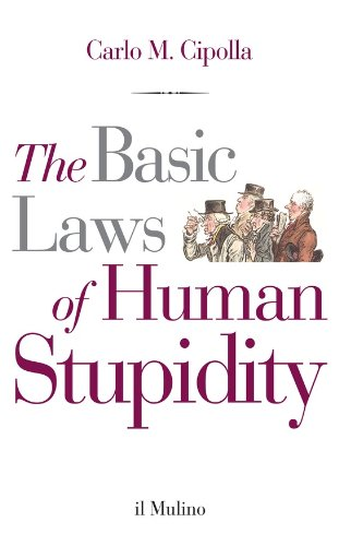 The Basic Laws of Human Stupidity (Il Mulino) (English Edition)