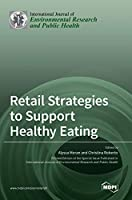 Retail Strategies to Support Healthy Eating
