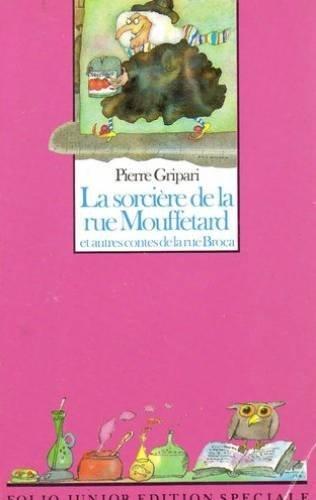 La Sorciere De La Rue Mouffetard (French Edition) by Gripari