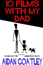 10 Films with My Dad (English Edition)