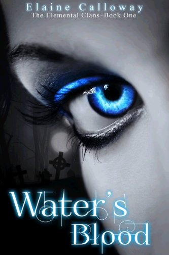 Book: Water's Blood (The Elemental Clans) by Elaine Calloway