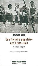 Une Histoire populaire des Etats-Unis de 1492 a nos jours de Howard Zinn