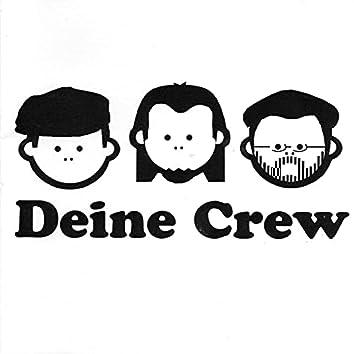 Deine Crew