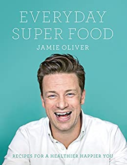 Everyday Super Food by [Jamie Oliver]