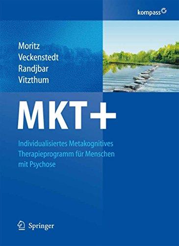 MKT+: Individualisiertes metakognitives Therapieprogramm für Menschen mit Psychose (German Edition)