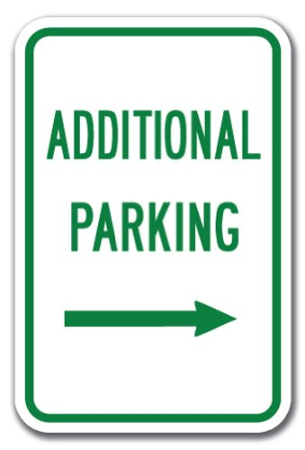"""Additional Parking with Right Arrow Sign 12"""" x 18"""" Heavy Gauge Aluminum Signs"""