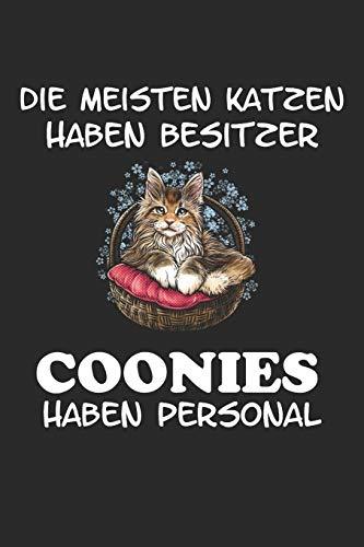 Die meisten Katzen haben Besitzer Coonies haben Personal: Notizbuch A5 Kariert Tagebuch Lustig Geschenk Journal Buch mit Maine Coon Katze