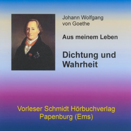 Dichtung und Wahrheit audiobook cover art