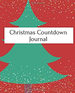 Christmas Countdown Journal: 52 pages of Christmas fun for kids!