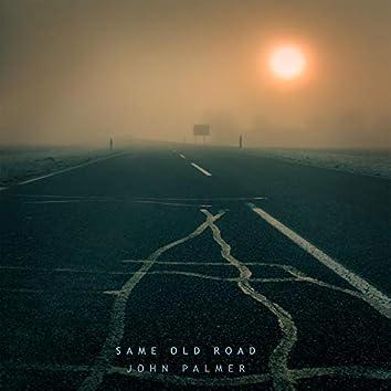 Same Old Road