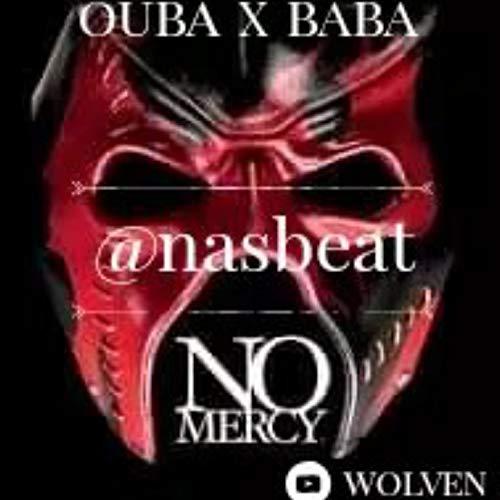OUBA X BABA - No Mercy [Explicit]