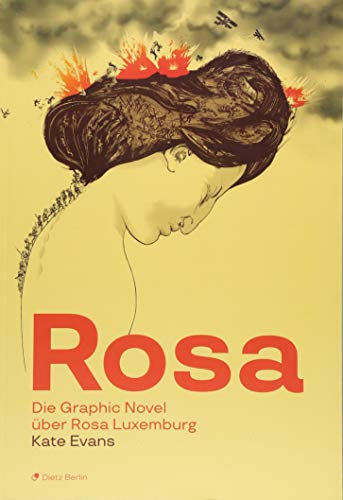 Rosa: Die Graphic Novel über Rosa Luxemburg