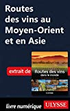 Routes des vins au Moyen-Orient et en Asie
