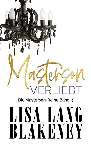 Masterson Verliebt: Die Masterson-Reihe Band 3 (The Masterson Series (German...