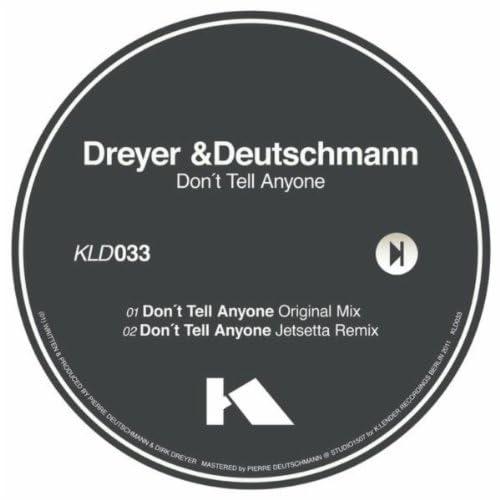 Dirk Dreyer & Pierre Deutschmann