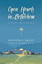 Open Hearts in Bethlehem: A Christmas Drama (Open Hearts in Bethlehem Set)