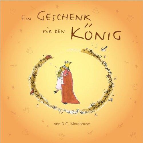 Ein Geschenk für den König audiobook cover art