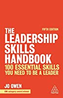 The Leadership Skills Handbook: 100 Essential Skills You Need to be a Leader, 5th Edition Front Cover