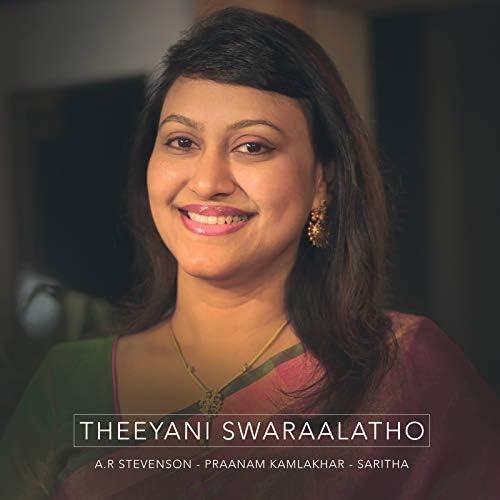A.R.Stevenson, Praanam Kamlakhar & Saritha