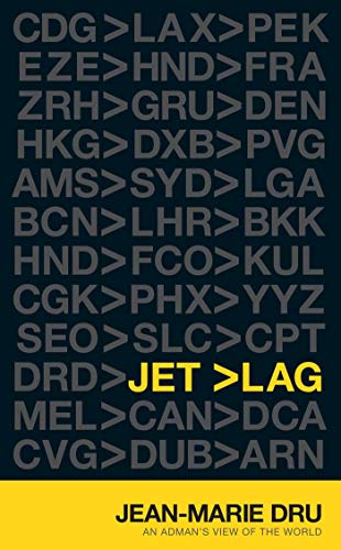 Jet Lag: An Adman's View of the World