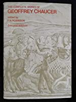 The Complete Works of Geoffrey Chaucer (Oxford Paperbacks)