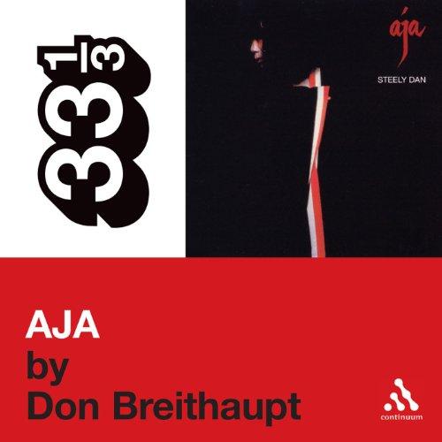 Steely Dan's Aja (33 1/3 Series) cover art