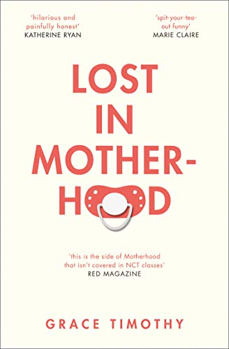 Lost in Motherhood: The Memoir of a Woman who Gained a Baby and Lost Her Sh*t thumbnail