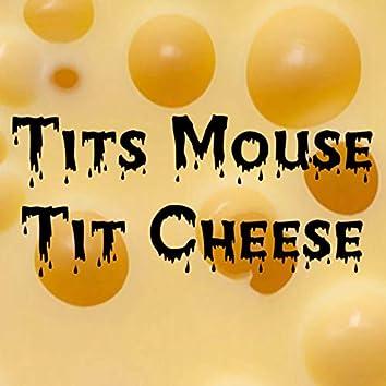 Tit Cheese
