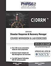 Certified Disaster Response and Recovery Manager: Course Workbook and Lab Exercises