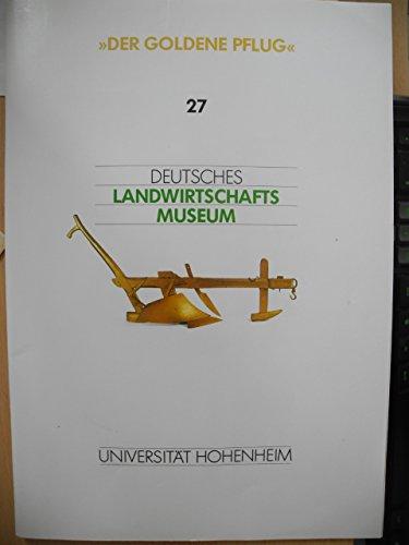 Der Goldene Pflug, Agrarhistorische Zeitschrift 27/2008