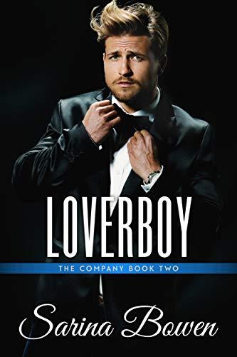 Loverboy (The Company Book 2) by [Sarina Bowen]