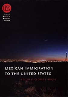 Mexican Immigration to the United States (National Bureau of Economic Research Conference Report)