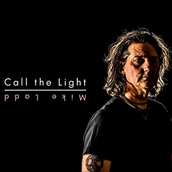 Call the Light