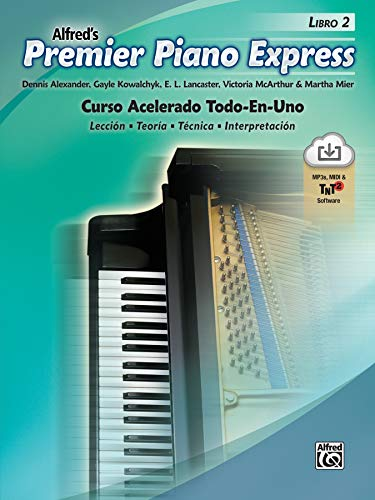 Premier Piano Express--Spanish Edition, Bk 2: An All-In-One Accelerated Course, Book, CD-ROM & Online Audio & Software (Premier Piano Course)