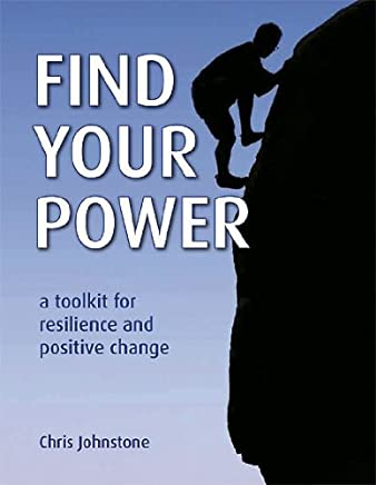 Find Your Power: A Toolkit for Resilience and Positive Change