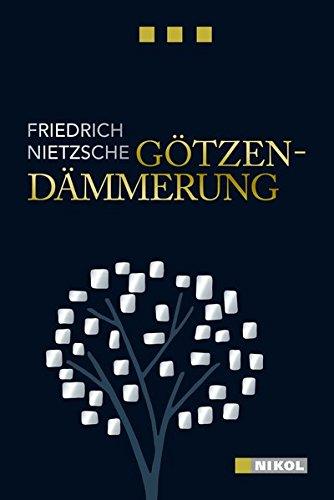 Götzen-Dämmerung (Nikol Classics)