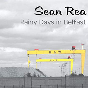 Rainy Days In Belfast